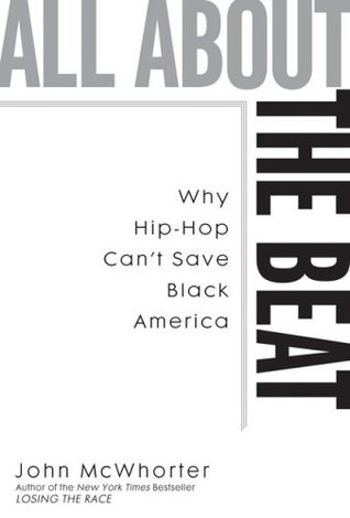 All about the Beat by John H. McWhorter