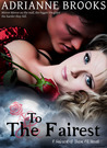 To The Fairest (Fairest of Them All, #3)