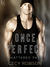 Once Perfect by Cecy Robson