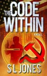 The Code Within by S. L. Jones
