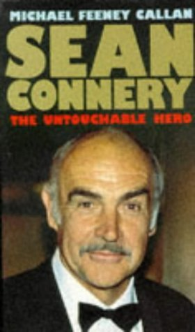 Sean Connery: The Untouchable Hero