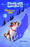 The Pup Who Cried Wolf (Animal Tales)