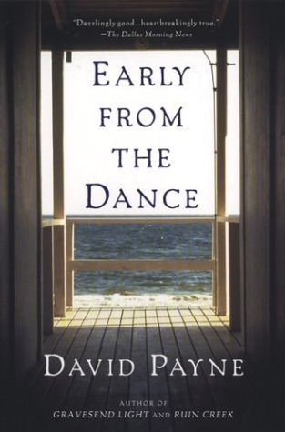 Early from the Dance by David     Payne