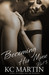 Becoming His Muse - Part 3 by K.C. Martin