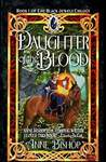 Daughter of the Blood (The Black Jewels #1)
