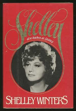 Shelley by Shelley Winters