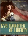 1776: Daughter of Liberty (: Book 1 of the 1776 Series Set during the American Revolutionary War)