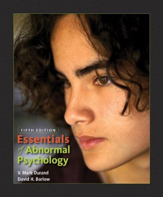 Study Guide for Durand/Barlow's Essentials of Abnormal Psychology