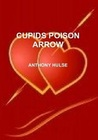 Cupid's Poison Arrow by Anthony Hulse