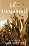 Life Regained by Sarah Price