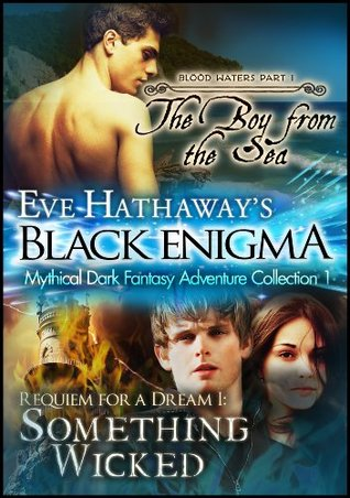 Black Enigma 1: Mythical Dark Fantasy Adventure Collection  by  Eve Hathaway