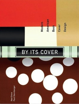By Its Cover: Modern American Book Cover Design
