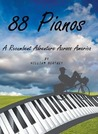 88 Pianos: A Recumbent Adventure Across America
