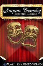 Improv Comedy: Essential Games [Kindle Edition with Audio/Video]
