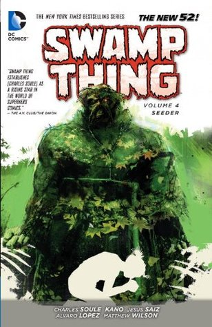 Swamp Thing, Vol. 4: Seeder (Swamp Thing Vol. V #4)
