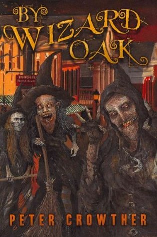 By Wizard Oak by Peter Crowther