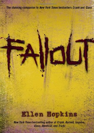 Fallout by Ellen Hopkins