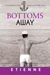 Bottoms Away (vol 3 of About a Bottoms) (an Avondale story)