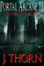 Corrosion: Terminal Horizon (The Portal Arcane Series #3)