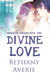 Divine Love (Immortal Dreams Trilogy Book One)