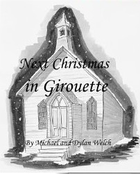 Next Christmas in Girouette by Michael Welch