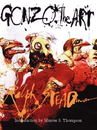 Gonzo by Ralph Steadman