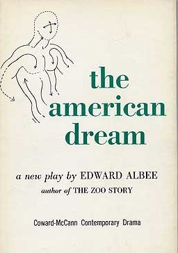 albee and twain demystifying an american By ervin beck, professor of english goshen college our understanding of edward albee's achievement in the american dream (1960) has come a long way since 1961 when martin esslin hailed it as a brilliant first example of an american contribution to the theatre of the absurd1 and 1966 when nicholas canaday, jr labeled it america's [.