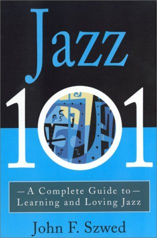 Jazz 101 by John Szwed