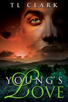 Young's Love by T.L. Clark