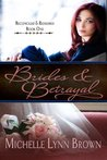 Brides and Betrayal (Reconciled and Redeemed)