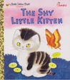The Shy Little Kitten (A Little Golden Book Classic)