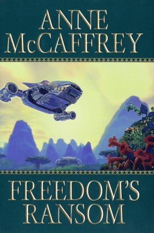 Free download online Freedom's Ransom (Catteni #4) by Anne McCaffrey CHM