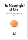 The Meaning(s) of Life by M..
