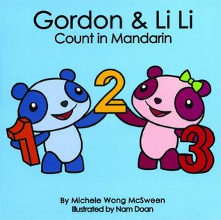 Gordon & Li Li Count in Mandarin by Michele Wong McSween