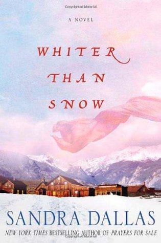 Whiter Than Snow by Sandra Dallas