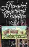 Revealed Educational Principles and the Public Schools (Paperback)