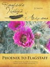 Phoenix to Flagstaff: A Roadside Nature of Arizona Travel Guide for Interstate 17