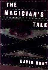The Magician's Tale by David Hunt