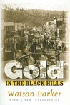 Gold In The Black Hills