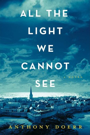 Download online All the Light We Cannot See DJVU by Anthony Doerr