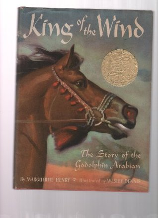 King Of The Wind - The Story Of Godolphin Arabian