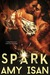 Spark by Amy Isan