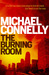 The Burning Room (Harry Bosch, #19)