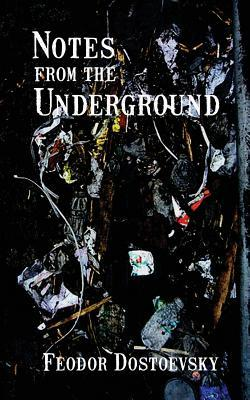 Download free Notes from the Underground PDF by Fyodor Dostoyevsky