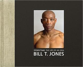 Story/Time by Bill T. Jones