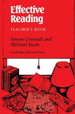 Effective Reading Teacher's Book: Reading Skills for Advanced Students