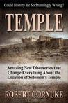 TEMPLE: Amazing New Discoveries That Change Everything About the Location of Solomon's Temple