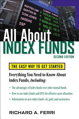 All about Index Funds by Richard A. Ferri
