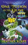 One Potion in the Grave ( A Magic Potion Mystery #2)