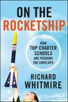 On the Rocketship: A Tech Entrepreneur's Journey to Re-Think Education Through Charter Schools